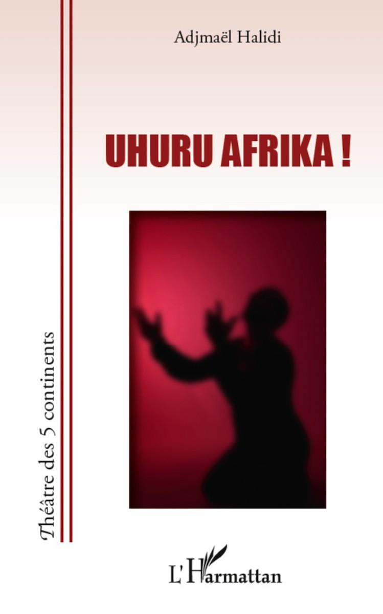 Uhuru Afrika !