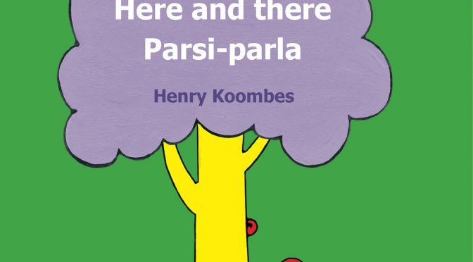 Ici et là – Here and there – Parsi-parla