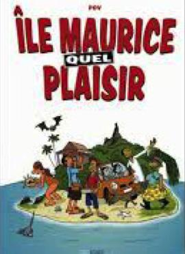 Île Maurice, quel plaisir