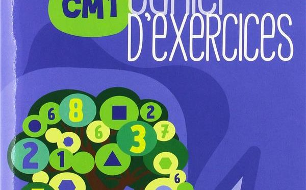 Réussir les maths – CM1 – Cahier d'exercices