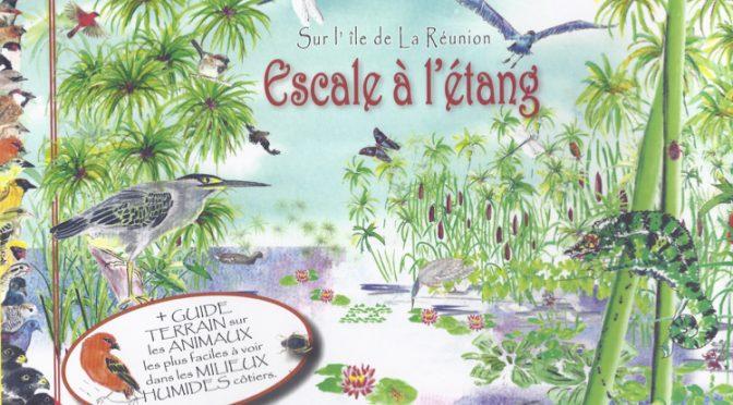 Escale à l'Étang – Sur l'île de La Réunion