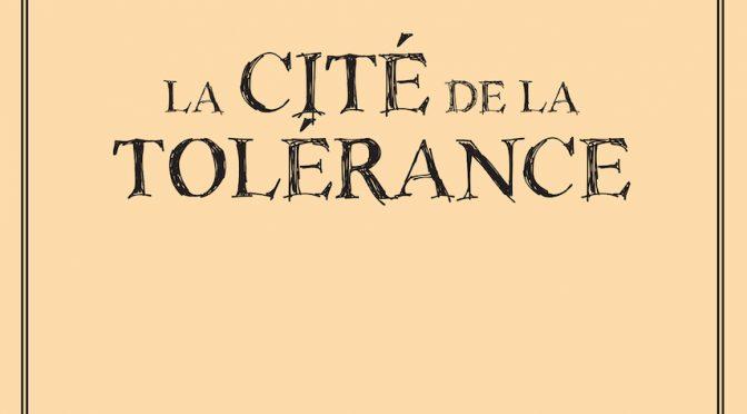La cité de la tolérance