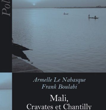 Mali, cravates et chantilly