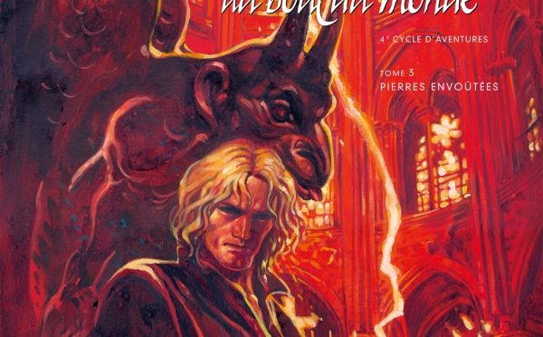 La balade au bout du monde – 4ème cycle d'aventures – Tome 3 – Pierres envoûtées