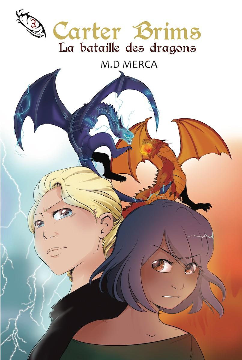 Carter Brims – Tome 3 – La bataille des dragons