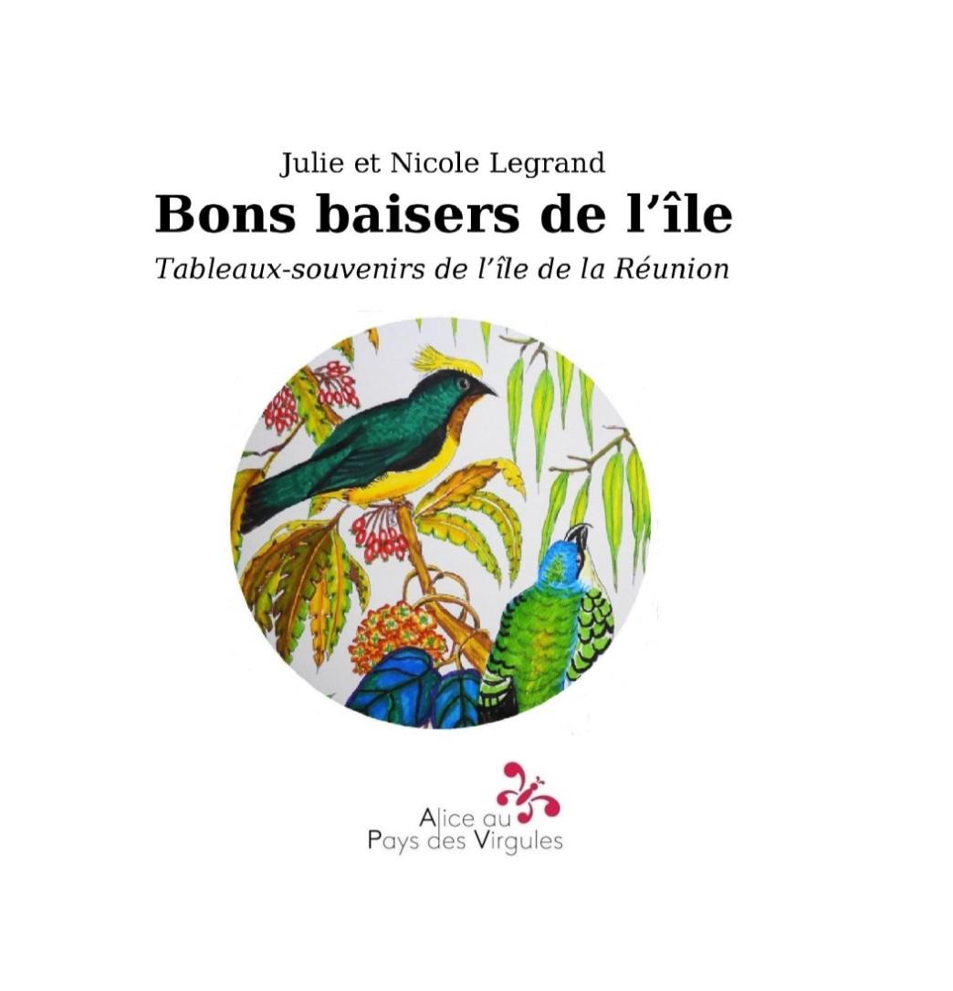 Bons baisers de l'île – Tableaux-souvenirs de l'île de La Réunion