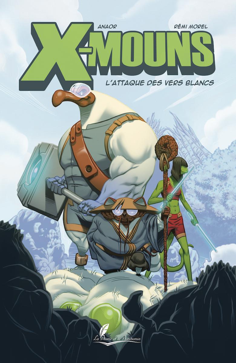 X-Mouns – Tome 1 – L'attaque des vers blancs