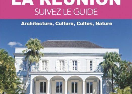 La Réunion – Suivez le guide