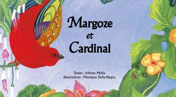 Margoze et Cardinal