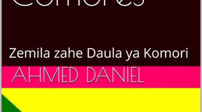 Symboles de l'Etat aux Comores – Zemila zahe Daula ya Komori