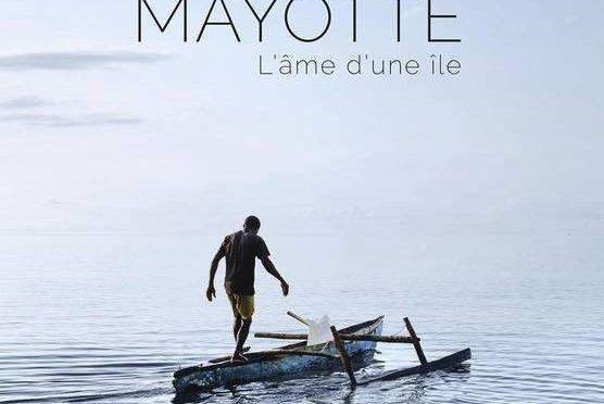 Mayotte – L'âme d'une île
