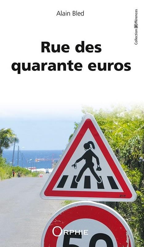 Rue des quarante euros