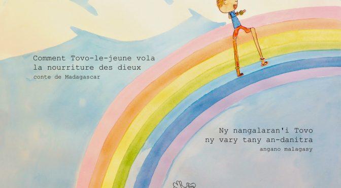 Comment Tovo-le-jeune vola la nourriture des dieux – Conte de Madagascar – Ny nangalaran'i Tovo ny vary tany an-danitra – Angano malagasy