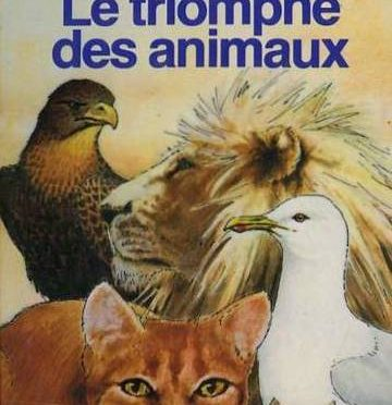 Le triomphe des animaux