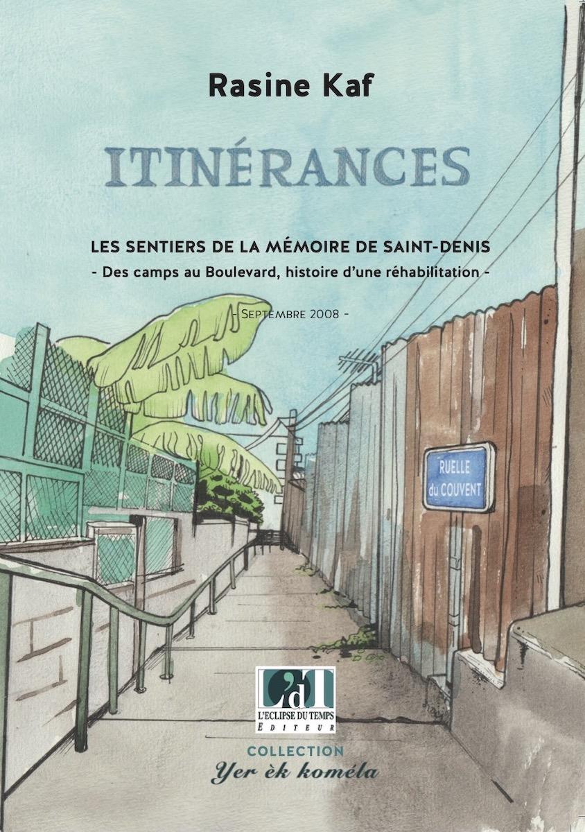 Itinérances  – Les sentiers de la mémoire de Saint-Denis