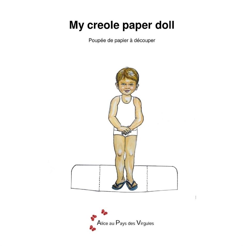 My creole paper doll – Poupée de papier à découper – Petit-Yab-des-hauts