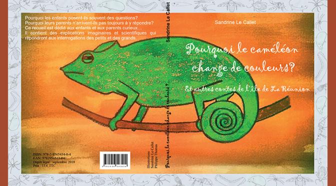 Pourquoi le caméléon change de couleurs ? – Et autres contes de l'île de La Réunion
