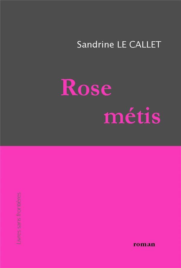 Rose métis