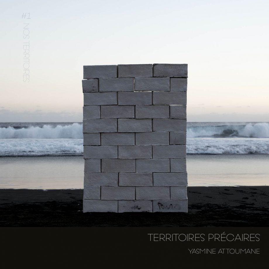 Territoires précaires | Yasmine Attoumane