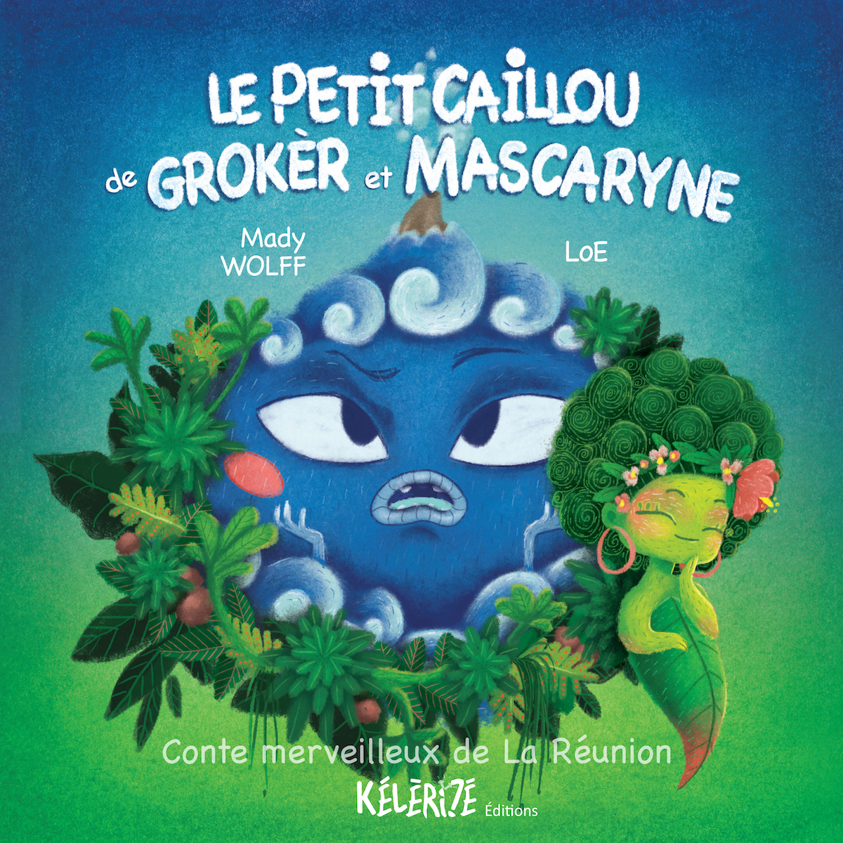 Le petit caillou de Grokèr et Mascaryne – Conte merveilleux de La Réunion